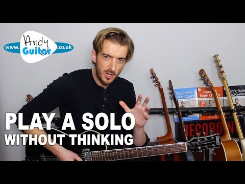 Play An Electric Guitar Solo Without Thinking