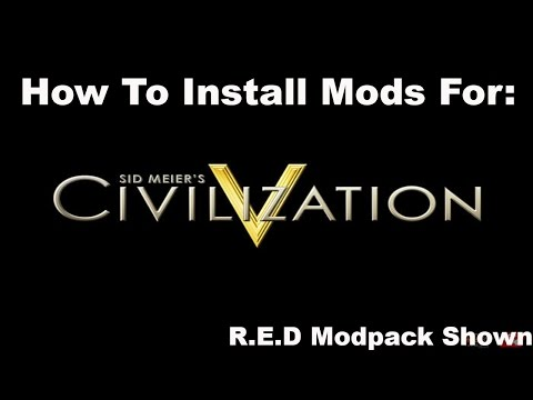 How To Install Mods For Civilisation V Without Using Steam!