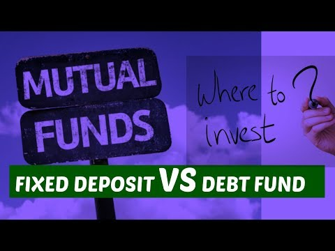 fixed deposit vs debt fund- where to invest(in hindi)