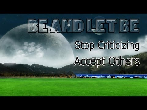 Let Go Of Criticism Accept Others Improve Your Relationships | Isochronic Binaural Subliminal