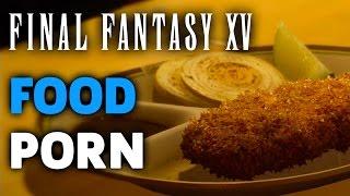 Download Final Fantasy XV - Food Porn Montage Video