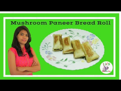How to Make Mushroom Paneer Bread Roll Quickly and Easily |