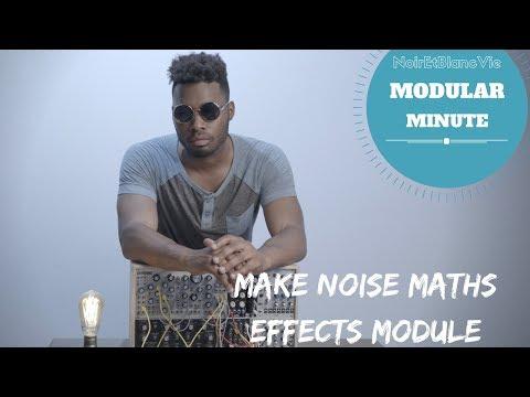 MODULAR MINUTE EP.3 MAKE NOISE MATHS (Eurorack Effects Module)