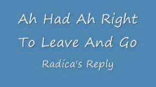 Ah Had Ah Right To Leave And Go (Radica
