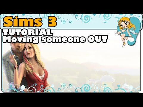 Sims 3 tutorial - Moving some one out