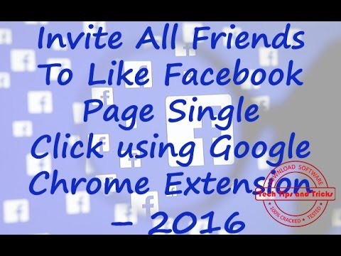 Invite All Friends To Like Facebook Page Single Click using Google Chrome Extension Method – 2016