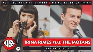 Download Irina Rimes feat. The Motans - Cel Mai Bun DJ (Live @ Kiss FM)