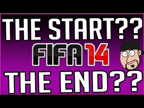 FIFA 14 - The Start or The END?