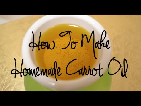 How To Make Carrot Oil