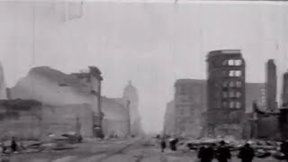 1906 San Francisco Earthquake Devastating Aftermath Footage - Thomas Edison