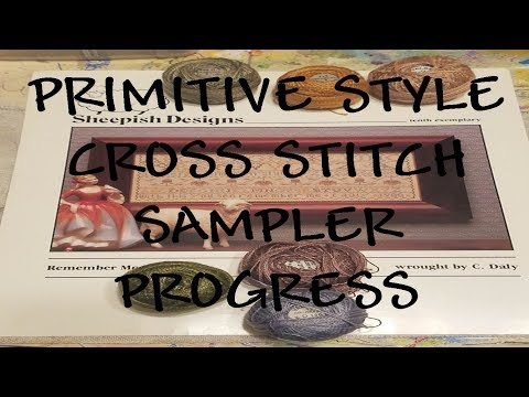Flosstube Primitive Style Cross Stitch Sampler How To Antique Style