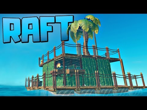 RAFT IS BACK AND IT'S BETTER THAN EVER - Part 1 - Let's Play Raft Game / Raft Gameplay