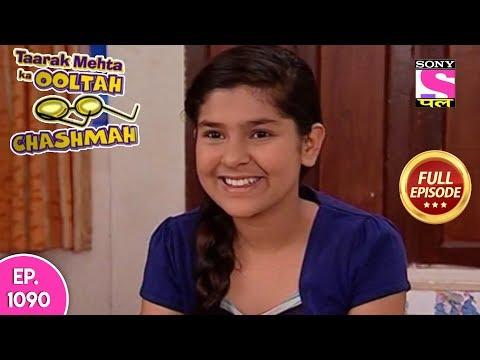 Download Taarak Mehta Ka Ooltah Chashmah - Full Episode 1090