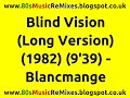 Blind Vision Long Version Blancmange 80s Club Mixes 80s Club