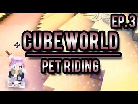 PET RIDING | Cubeworld #3