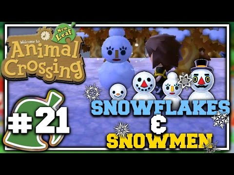 Animal Crossing: New Leaf - Part 21 - Snowflakes & Snowmen