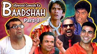 Bollywood Comedy Ke Baadshah Part 3 | Best Comedy Scenes | Rajpal Yadav - Johnny Lever -Paresh Rawal