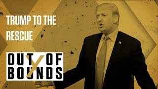 Donald Trump Saves LiAngelo Ball | Out Of Bounds