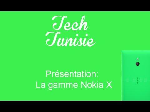 Tech Tunisie - Présentation de la Gamme X ( nokia X , X+ , XL )