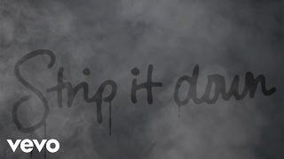 Luke Bryan  Strip It Down Lyric Video