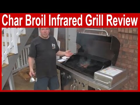 Char Broil Infrared Grill Review