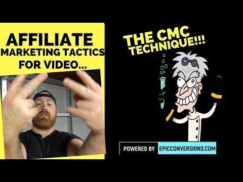 The CMC Technique (affiliate marketing tactics for video)