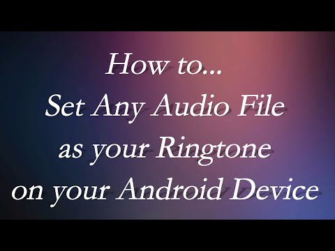 How to Set Any Audio File as your Ringtone on your Android Device (2 METHODS)