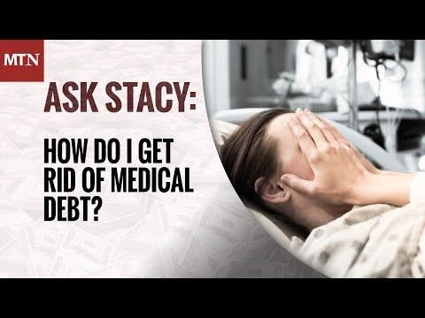 How Do I Get Rid of Medical Debt?