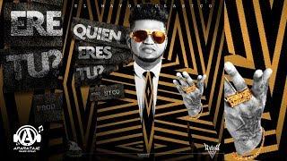 El Mayor Clasico - Quien Ere Tu [Official Audio]