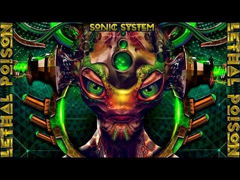 👽🔥 [Hitech Psytrance Mix 2018] 🔊 Sonic System ▱ Lethal Poison ▱ Full Album 🎵☢☠🔥