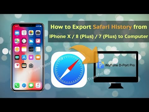 How to Export Safari History from iPhone X / 8 (Plus) / 7 (Plus) to Computer