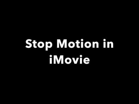 Stop Motion in iMovie
