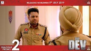 Dialogue Promo : DSP DEV | Dev Kharoud | Manav Vij | Mehreen Pirzada | Releasing on 5th July
