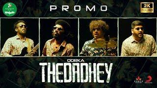 7UP Madras Gig - Thedadhey Promo | Oorka
