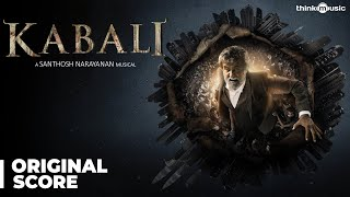 Kabali (Original Background Score) | Rajinikanth | Pa Ranjith | Santhosh Narayanan | Jukebox