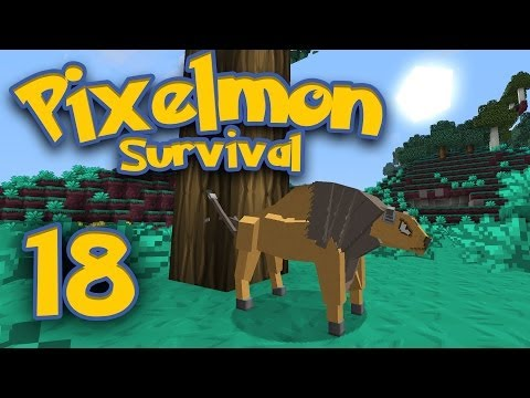 Pixelmon Survival [Part 18] - Hey! Hey! Let's Go! ♪