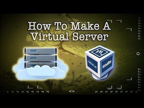How To Make A Virtual Server