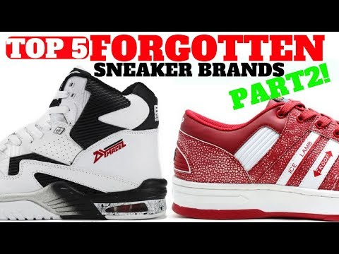 Top 5 SNEAKER Brands You FORGOT Part 2!!