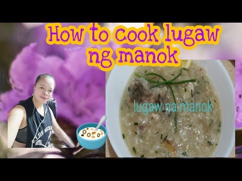 How to cook lugaw na manok