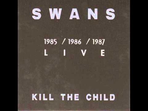 Xxx Mp4 Swans Kill The Child Sex God Sex 3gp Sex