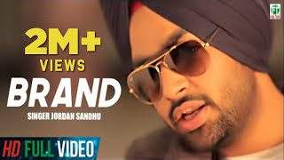 Brand | Jordan Sandhu Official Full Music Video | 2014 | Finetone