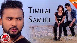 New Nepali Song   Timilai Samjhi - Pramod Kharel   Ft.Bikram/Neha & Ramesh