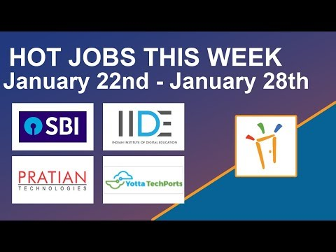 Freshersworld Hot Jobs Of The Week-(Jan 22nd–Jan 28th) – SBI, Pratian, IIDE, Yotta Techports