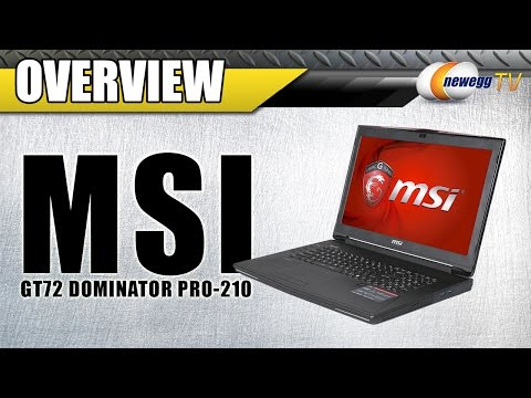 MSI GT72 Dominator Pro-210 Gaming Laptop Overview - NewEgg TV