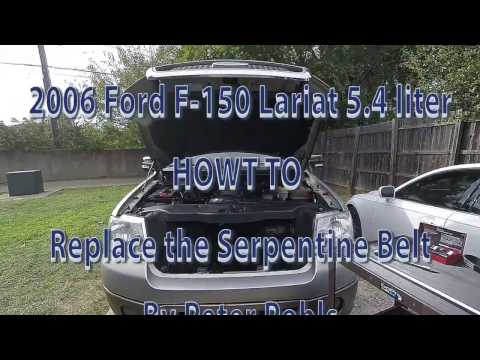 2006 Ford F 150 Lariat 5 4 l - How to Replace the Serpentine Belt