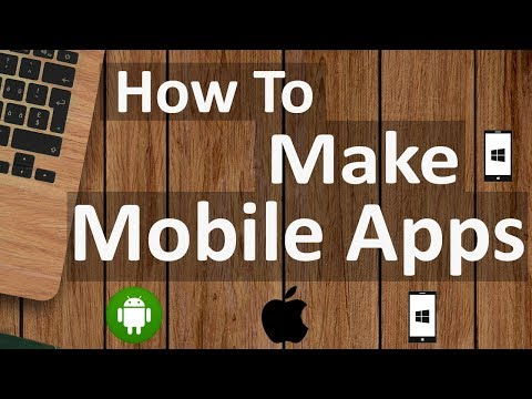 How To Make Mobile Apps For Android, IOS or Windows Phone | Hindi 2018