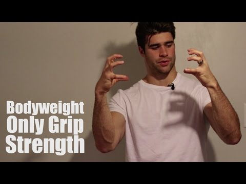 Increase Grip Strength With This Bodyweight Only Exercise