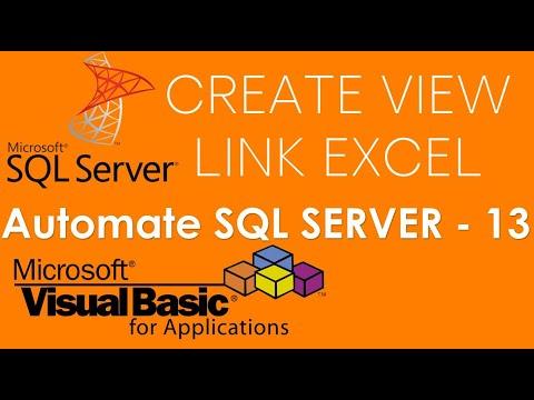 VBA and SQL Server - Create a view or slice data in SQL Server Database using VBA - Part-13