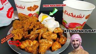 MUKBANG KFC ALA SULTAN DUBAI!!