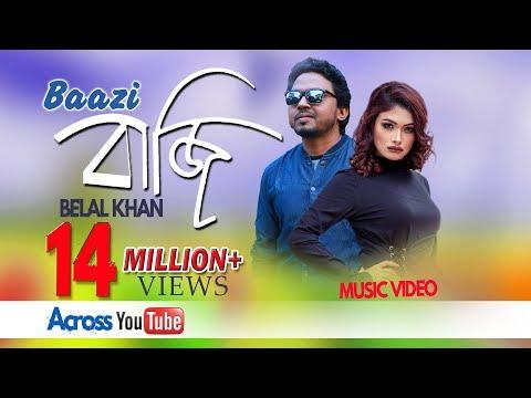 Xxx Mp4 Baazi By Belal Khan Bangla New Music Video 3gp Sex